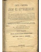 Tanítók (tanítónők) jogai és kötelességei - Szabó Mihály