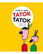 Tatoktatok - Szabó T. Anna