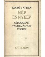 Nép és nyelv - Szabó T. Attila