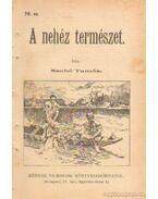 A nehéz természet 76. sz. - Szabó Tamás