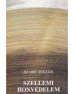 Szellemi honvédelem - Szabó Zoltán