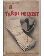 A tardi helyzet (dedikált) - Szabó Zoltán