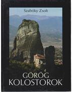 Görög kolostorok - Szabóky Zsolt