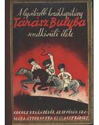 A legvitézebb kozákkapitány Tárász Bulyba rendkivüli élete - Szalacsy Károly
