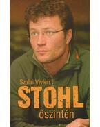 Stohl - Őszintén - Szalai Vivien
