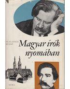 Magyar írók nyomában - Szalatnai Rezső
