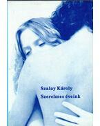 Szerelmes éveink - Szalay Károly