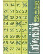 Számítógéppel ellenőrzött ötös és hatos lottóvariációk
