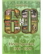 Hévíz sportkör 1949-2009 - Szántó Endre