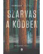 Szarvas a ködben (dedikált) - Egressy Zoltán