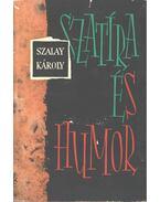 Szatíra és humor (dedikált) - Szalay Károly