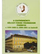 A Szatmárnémeti Kölcsey Ferenc Főgimnázium évkönyve a 1999-2000 és 2000-2001-es tanévről