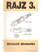 Rajz 3. metszeti ábrázolás - Szatmáry Béla