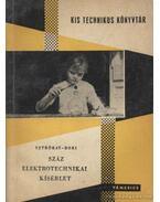Száz elektrotechnikai kísérlet