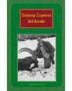 Két kecske - Széchenyi Zsigmond