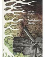 A Betlehem-blues - Szécsi Margit