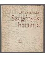 Szegények hatalma (dedikált) - Váci Mihály