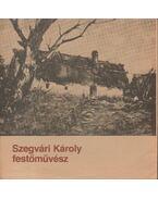 Szegvári Károly festőművész