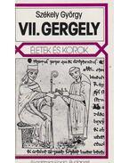 VII. Gergely - Székely György