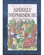 Székely népmesék III.