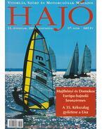 Hajó - Vitorlás, Szörf és Motorcsónak Magazin 2003. augusztus - Szekeres László