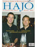 Hajó - Vitorlás, Szörf és Motorcsónak Magazin 2004. február - Szekeres László