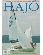 Hajó - Vitorlás, Szörf és Motorcsónak Magazin 2004. március - Szekeres László