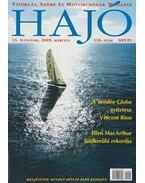 Hajó - Vitorlás, Szörf és Motorcsónak Magazin 2005. március - Szekeres László