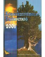 Környezetvédelmi tájékoztató 2001 - Székey Anna (szerk.)