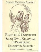 Psalterium Ungaricum - Szenci Molnár Albert