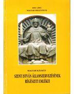 Szent István államszervezésének régészeti emlékei