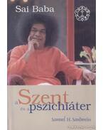 Sai Baba a Szent és a pszichiáter