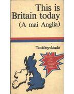This is Britain today - Szentirmay Lyane