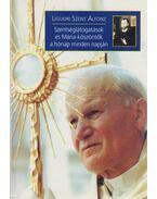 Szentséglátogatások és Mária-köszöntők a hónap minden napján