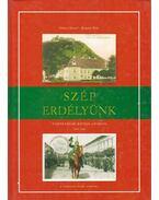 Szép Erdélyünk I. - Göncz József, Bognár Béla