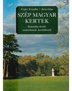 Szép magyar kertek - Kósa Géza, Fráter Erzsébet