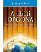 A tibeti orgona - Szepes Mária