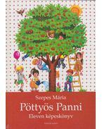 Pöttyös Panni - Eleven képeskönyv - Szepes Mária