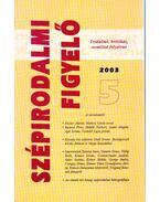 Szépirodalmi figyelő 2003/5