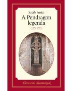A Pendragon legenda - Szerb Antal