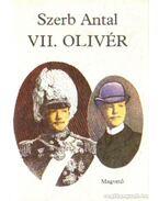 VII. Olivér - Szerb Antal