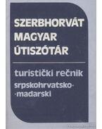Magyar-Szerbhorvát, Szerbhorvát-magyar útiszótár