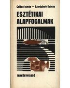 Esztétikai alapfogalmak - Szerdahelyi István, Csibra István