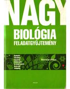 Nagy biológia feladatgyűjtemény - Szerényi Gábor