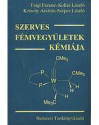 Szerves fémvegyületek kémiája