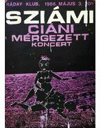 Sziámi plakát - Ciáni mérgezett koncert