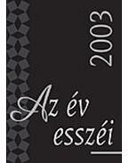 Az év esszéi 2003 - Szigethy Gábor