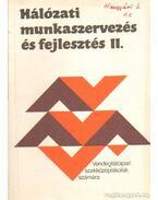 Hálózati munkaszervezés és fejlesztés II. - Szigeti Andor