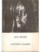 Czétényi Vilmos - Szíj Rezső