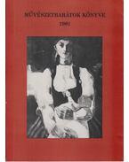 Művészetbarátok könyve 1981 (dedikált) - Szíj Rezső